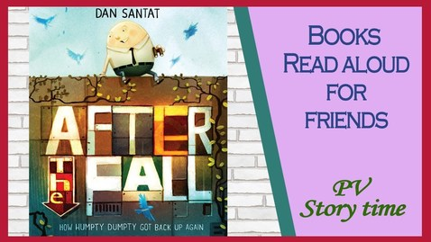 Thumbnail for entry AFTER THE FALL (How Humpty Dumpty Got Back Up Again) by Dan Santat - Children's Books Read Aloud