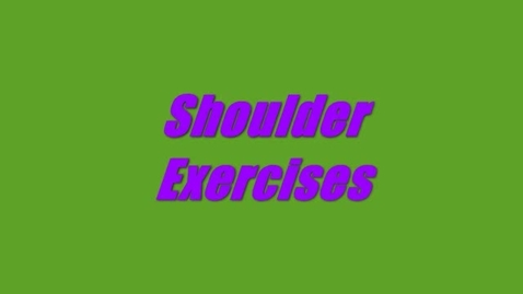 Thumbnail for entry Shoulder Exercises