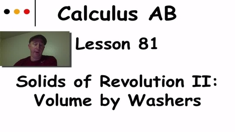 Thumbnail for entry Lynch - AP Calculus AB: Lesson 81