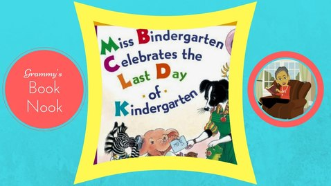 Thumbnail for entry Miss Bindergarten Celebrates the Last Day of Kindergarten | Children's Books Read Aloud