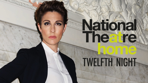 Thumbnail for entry Twelfth Night | National Theatre | National Theatre at Home