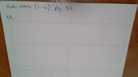 Thumbnail for entry Adv Mth 1-6; Word Problems 33 & 35