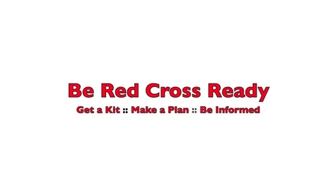 Thumbnail for entry Be Red Cross Ready :: An Emergency Preparedness Presentation