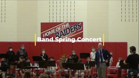 Thumbnail for entry Spring Concert - Band - April 29, 2021