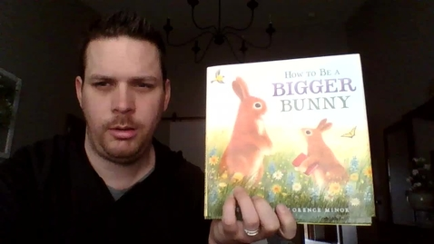 Thumbnail for entry How to Be A Bigger Bunny