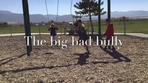 Thumbnail for entry The Big, Bad Bully