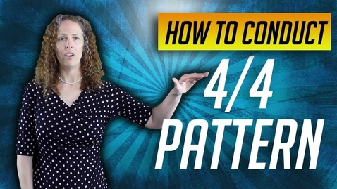 Thumbnail for entry How to Conduct 4/4 Beat Pattern