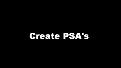 Thumbnail for entry Create a PSA - Tips & Techniques