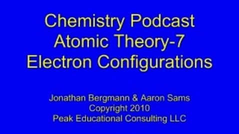 Thumbnail for entry Chem 2.7 Electron Configurations
