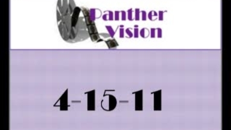 Thumbnail for entry Panther Vision 4-15-11