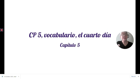 Thumbnail for entry CP 5 CUARTO DIA, VOCAB, revised