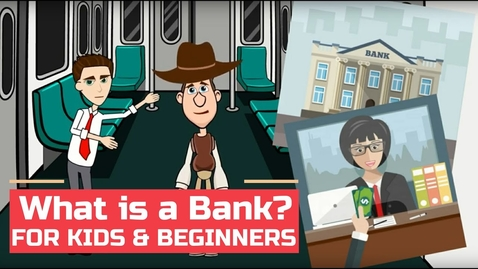 Thumbnail for entry Banking 101: What is a Bank? Easy Peasy Finance for Kids and Beginners