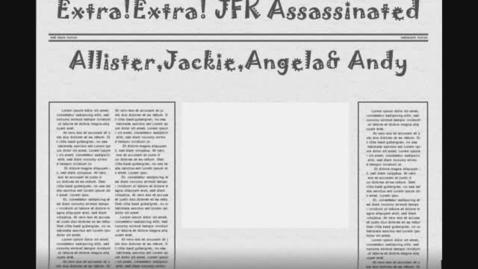 Thumbnail for entry Extra!!! Extra!!! JFK Assasinated