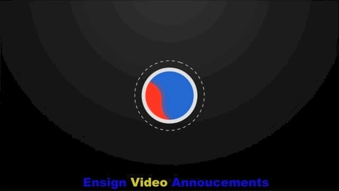 Thumbnail for entry Ensign Video Announcements for May 11th-15th