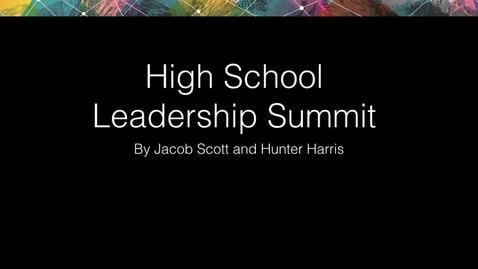 Thumbnail for entry High School Leadership Summit