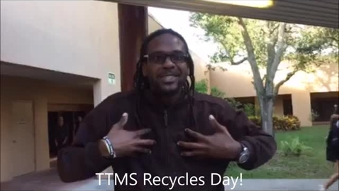 Thumbnail for entry Recycles Day 2016 at Tequesta Trace Middle School