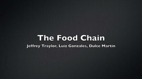 Thumbnail for entry The Food Chain