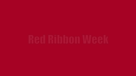 Thumbnail for entry Appreciating Red Ribbon Week