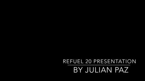 Thumbnail for entry Refuel 20 Presentation