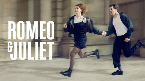 Thumbnail for entry Romeo & Juliet | National Theatre | National Theatre at Home