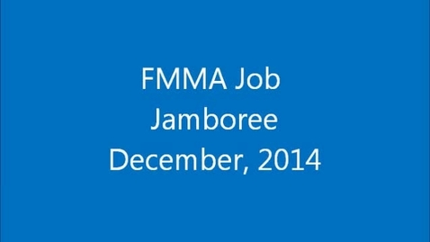 Thumbnail for entry FMMA Job Jamboree, December 2014