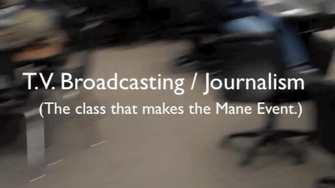 Thumbnail for entry TV Broadcast Journalism Class