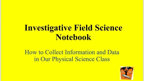Thumbnail for entry Investigative Field Science Notebook