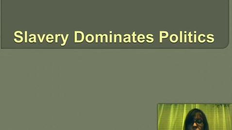 Thumbnail for entry Slavery Dominates