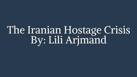 Thumbnail for entry Lili Arjmand - Iranian Hostage Crisis