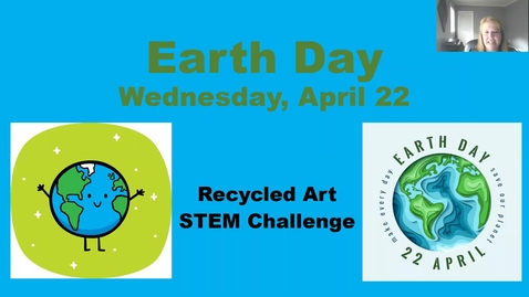 Thumbnail for entry Zoom-Earth Day STEM Challenge