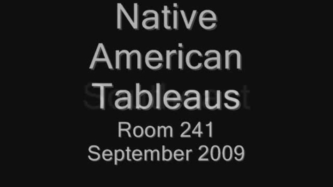 Thumbnail for entry Native American Tableau
