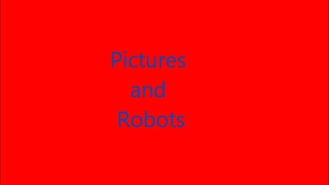 Thumbnail for entry Robots take pictures and displays