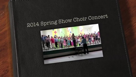 Thumbnail for entry 2014 Show Choir Concert