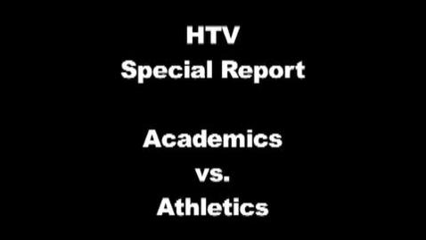 Thumbnail for entry Athletics vs. Academics