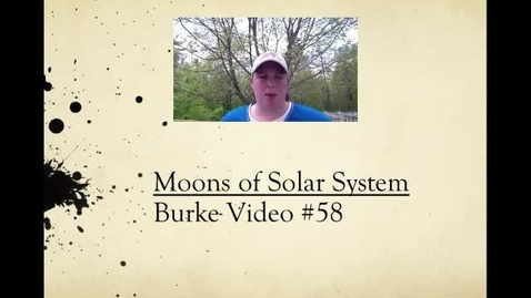 Thumbnail for entry Burke Video #58 Moons of SS