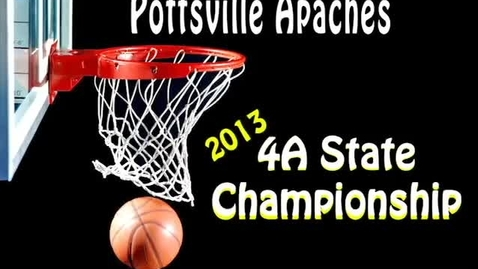 Thumbnail for entry 2013 Pottsville High School Basketball State Champions