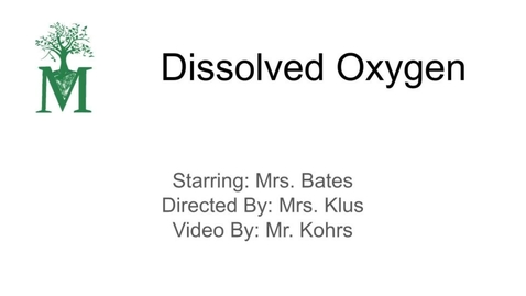 Thumbnail for entry Dissolved Oxygen