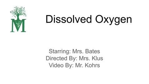 Thumbnail for entry Dissolved Oxygen