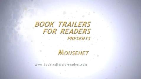 Thumbnail for entry Mousenet Book Trailer