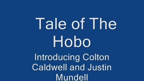 Thumbnail for entry Tale of a Hobo