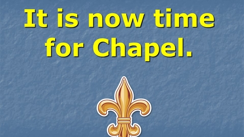 Thumbnail for entry Chapel- Monday, August 23, 2021