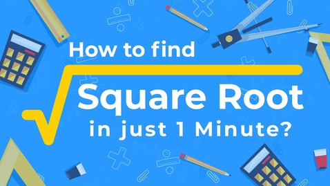 Thumbnail for entry How to find Square Root of Perfect Square Number? | Best Square Root Tricks | Math Tricks | Letstute