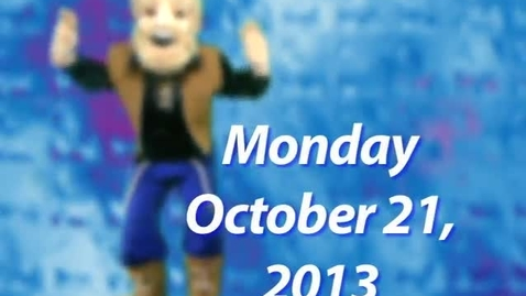 Thumbnail for entry Monday, October 21, 2013