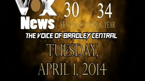Thumbnail for entry VOX News for Tuesday, April 1, 2014