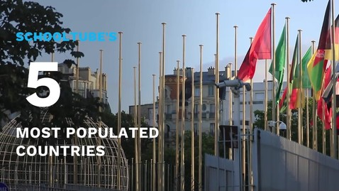 Thumbnail for entry SchoolTube's 5 Most Populated Countries