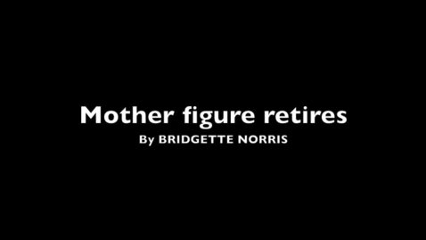 Thumbnail for entry Motherly figure retires
