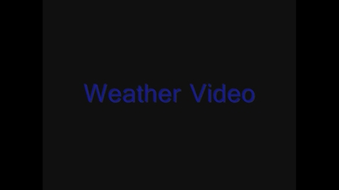 Thumbnail for entry Weather Video