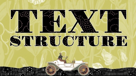 Thumbnail for entry The 5 Types of Text Structure