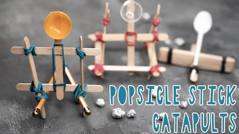 Thumbnail for entry 3 COOL DIY POPSICLE STICK CATAPULTS
