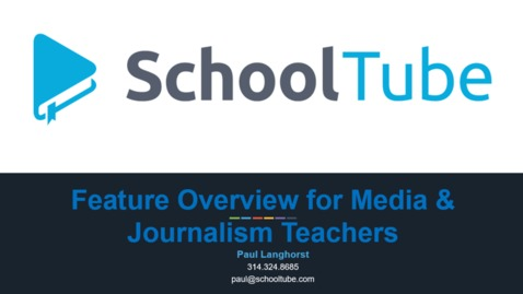 SchoolTube Feature Review for Media & Journalism Teachers
